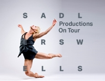 Sadler's Wells on tour