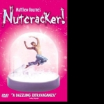 Matthew Bourne's Nutcracker! DVD