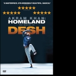 Akram Khan: Homeland - The Making of DESH DVD