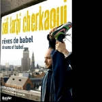 Sidi Larbi Cherkaoui: Dreams of Babel DVD